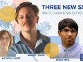 Three New Sally Casanova Scholars